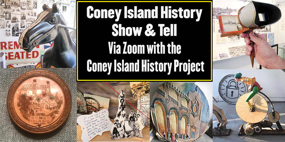 Coney Island History Project Show and Tell Event via Zoom