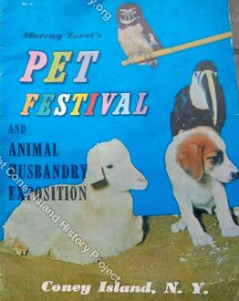Murray Zaret's Pet Festival and Animal Husbandry Exhibit - Coney Island History Project Collection